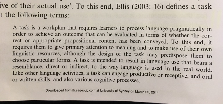 Definition of a Pedagogoc Task by Ellis (2003)